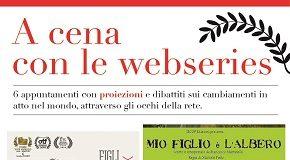 locandina terzo appuntamento con 'a cena con le webseries'